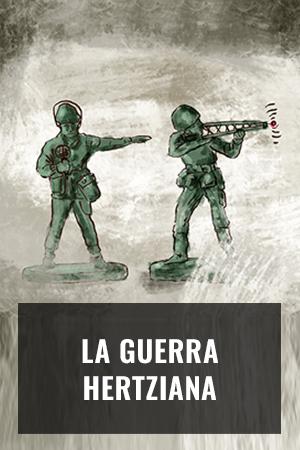 La guerra hertziana